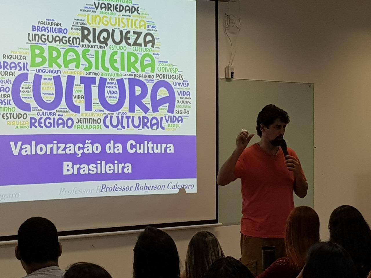 Palestra Profe Roberson Calegaro - Valorização da Cultura Brasileira